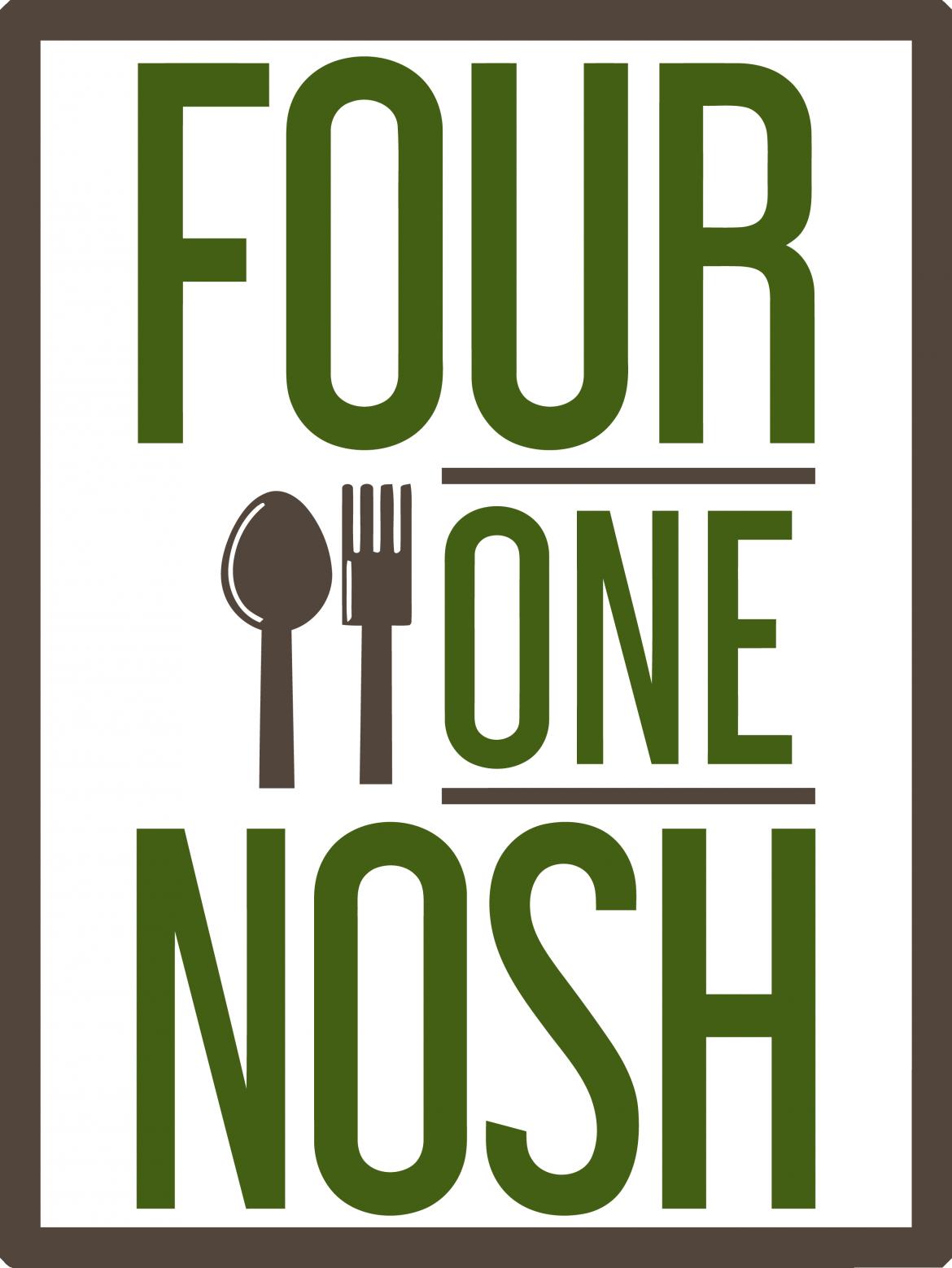FOUR ONE NOSH